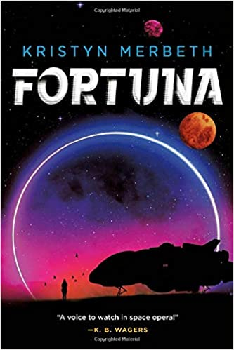 Cover of sci fi novel Fortuna by Kristyn Merbeth