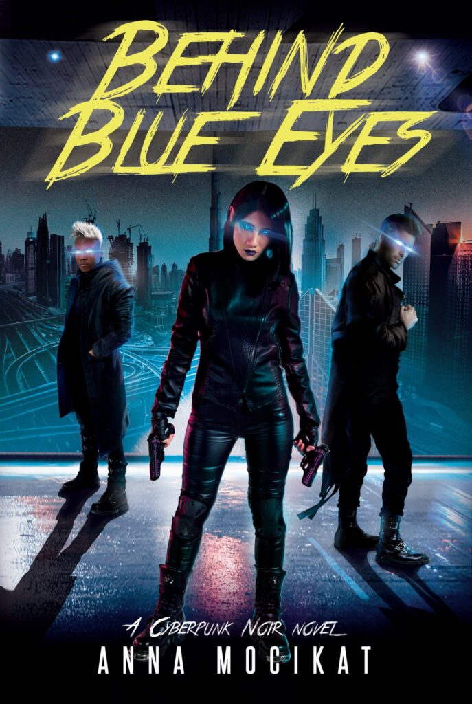 "Cover of ""Behind Blue Eyes"" by Anna Mocikat. Three Blue Angels, with glowing, blue neon eyes, stand before a cityscape."