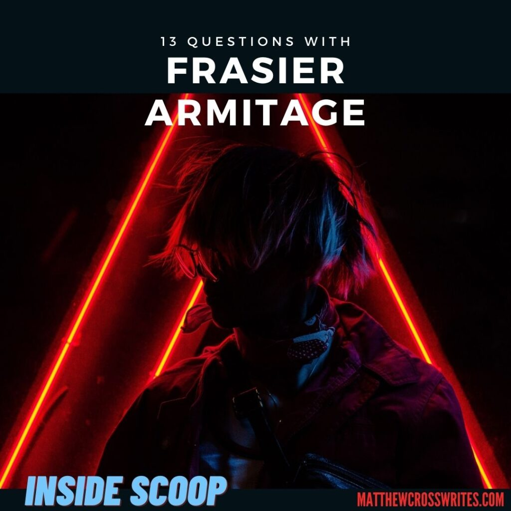 Image: Red neon lights behind a woman's silhouette. Text: 13 Questions with Frasier Armitage - INSIDE SCOOP